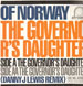 OF NORWAY - The Governor's Daughter