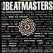 THE BEATMASTERS - Hey DJ / I Can't Dance (To That Music You're Playing), With Betty Boo / Ska Train