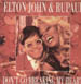ELTON JOHN & RUPAUL - Don't Go Breaking My Heart