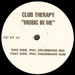 CLUB THERAPY - Music In Me (Phil Drummond Mixes)