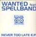 SPELLBAND - Never Too Late EP