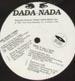 DADA NADA - Give It All I Got / The Good Thing