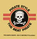 THE BEAT PIRATE - Pirate Style