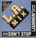 L.A. MIX - Don't Stop (Jammin')