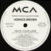 HORACE BROWN - Taste Your Love (Loveland Remixes)