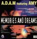 A.D.A.M. FEATURING AMY - Memories And Dreams