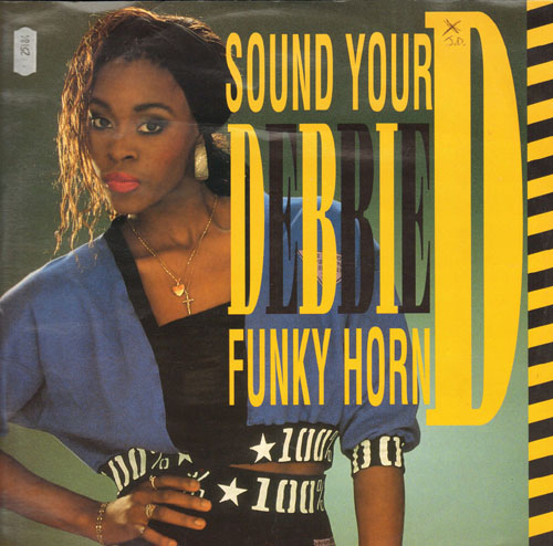 DEBBIE D - Sound Your Funky Horn