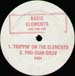 BASIC ELEMENTS - T-E-C-H-N-O / Trippin' On The Elements / Fro-Dian Gruv