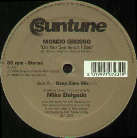 MONDO GROSSO - Do You See What I See (Mike Delgado Rmx)