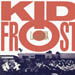 KID FROST - La Raza / In The City