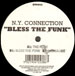 N.Y. CONNECTION - Bless The Funk