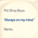 PET SHOP BOYS - Always On My Mind (Remix)