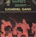 SUGARHILL GANG - Rapper's Delight Pt.1 & Pt.2