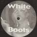 WHITE BOOTS - The White Boots EP