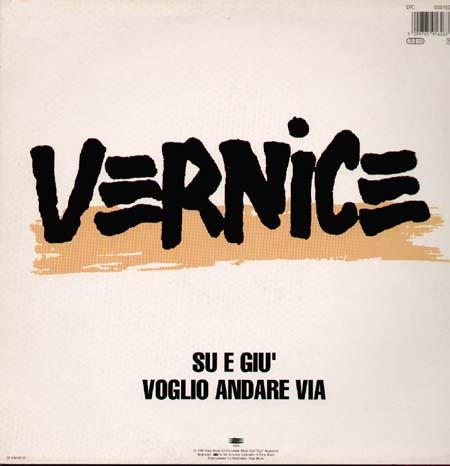 VERNICE - Su E Giu / Voglio Andare Via - 12 inch x 1
