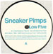 SNEAKER PIMPS - Low Five (Remixes)