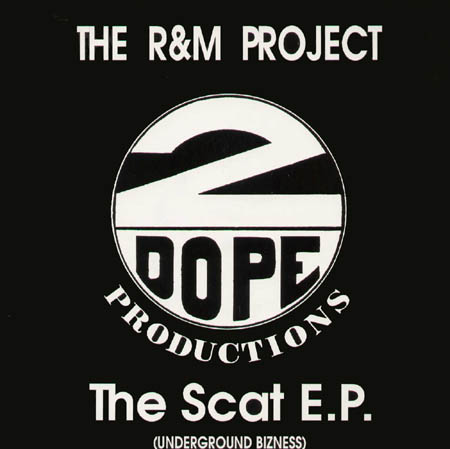 THE R&M PROJECT - The Scat EP (Underground Bizness)