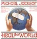 MICHAEL JACKSON - Heal The World