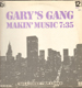 GARY'S GANG - Makin' Music