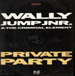 WALLY JUMP JR & THE CRIMINAL ELEMENT - Private Party