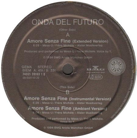 Onda del futuro amore senza fine bmg vinyl 12 inch 74321 for Amore senza fine