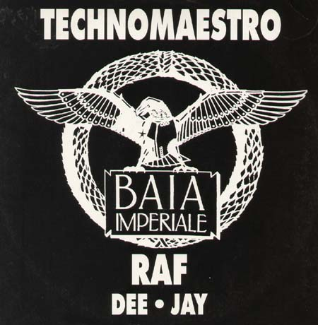 BAIA IMPERIALE AND D.J. RAF - Technomaestro