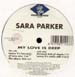 SARA PARKER - My Love Is Deep (Armand Van Helden  Rmx)