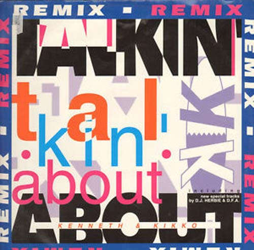 K K  - Talkin' About (Remix)