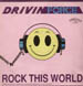 DRIVIN FORCE - Rock This World