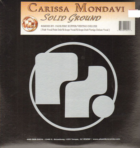 CARISSA MONDAVI - Solid Ground (Fade, Eric Kupper Rmxs)