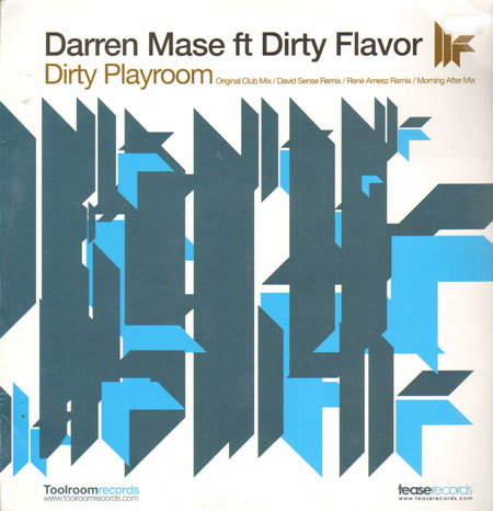 DARREN MASE, FEAT. DIRTY FLAVOR - Dirty Playroom (Original, David Sense, Rene Amesz Rmxs) - Maxi x 1