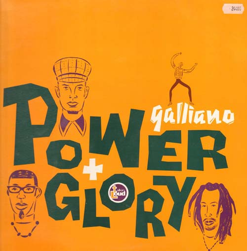 GALLIANO - Power And Glory / Stoned Again