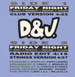 D&J - Friday night