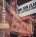THE GUN CLUB - The Las Vegas Story  (Remastered)