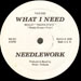 NEEDLEWORK - What I Need (Medley Pacific State)