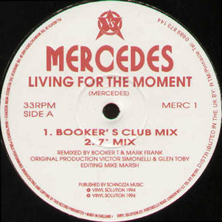 MERCEDES - Living For The Moment