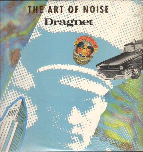ART OF NOISE - Dragnet