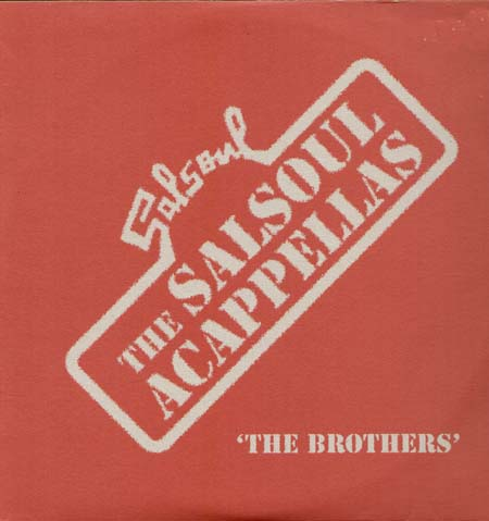 VARIOUS - The Salsoul Acappellas  - The Brothers