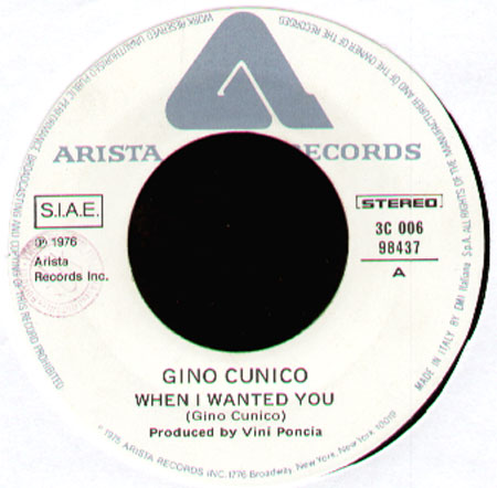 GINO CUNICO - When I Wanted You / Don't Get Around Anymore