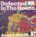 VARIOUS - Defected In The House Amsterdam 09 EP 1