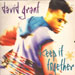 DAVID GRANT - Keep It Together