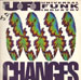 U.F.I. (UNIVERSAL FUNK INDUSTRY) - Changes