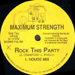 MAXIMUM STRENGTH - Rock This Party