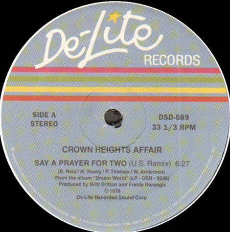 CROWN HEIGHTS AFFAIR - Say A Prayer For Two (US Remix) / Dreaming A Dream (Goes Dancin)