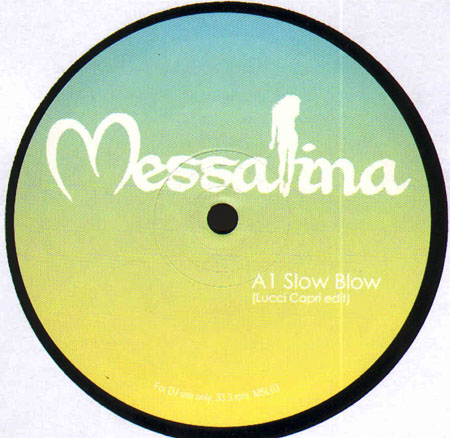 VARIOUS - Messalina 3 (Slow Blow / Project Disco / Feel Something)