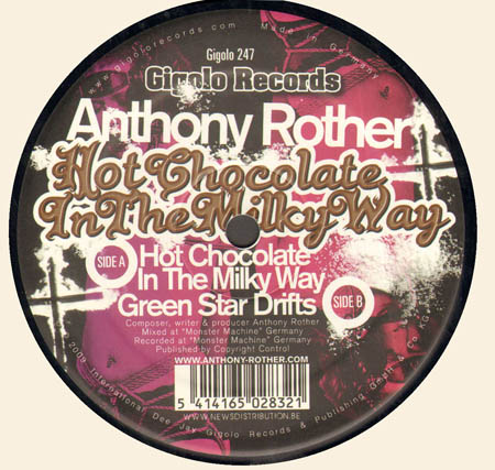 ANTHONY ROTHER - Hot Chocolate In The Milky Way