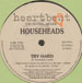 HOUSEHEADS - Try Hard