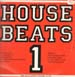VARIOUS - House Beats 1