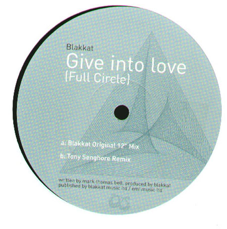 Blakkat - Give Into Love (Full Circle)