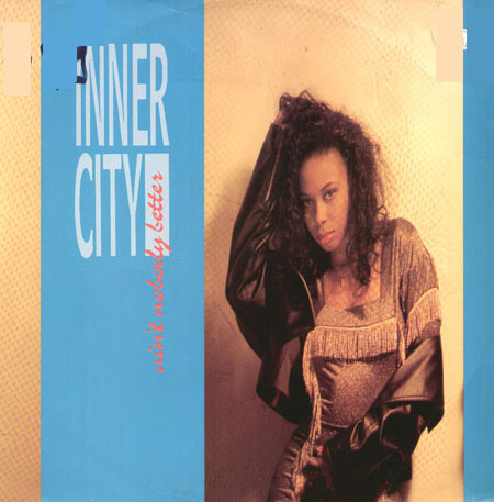 Inner City — Ain't Nobody Better (studio acapella)